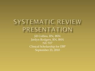 Systematic Review  Presentation