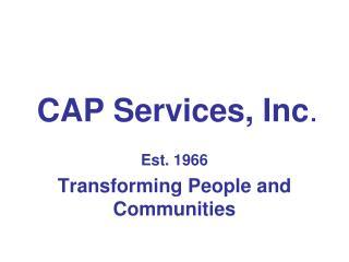 CAP Services, Inc .