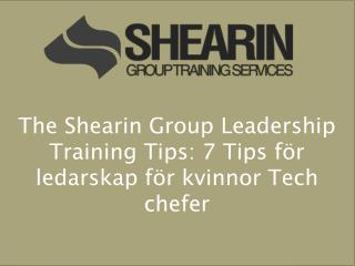 The Shearin Group Leadership Training Tips: 7 Tips för leda