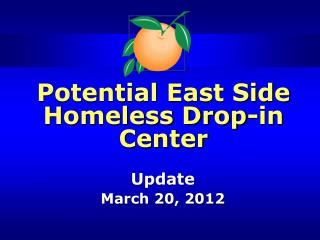 Potential East Side Homeless Drop-in Center