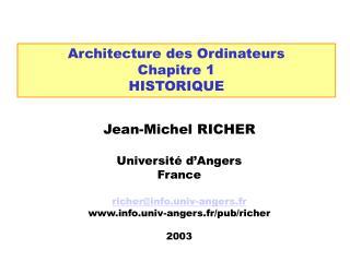 Architecture des Ordinateurs Chapitre 1 HISTORIQUE