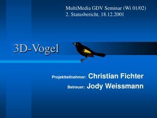 3D-Vogel