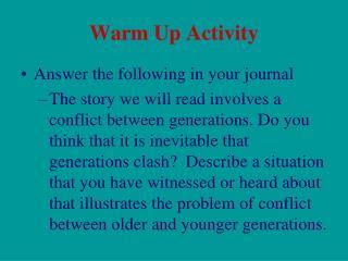 Warm Up Activity