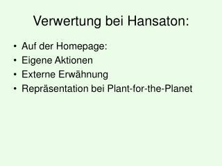 Verwertung bei Hansaton: