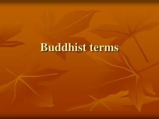 Buddhist terms