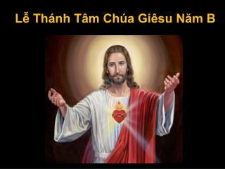 Lễ Thánh Tâm Chúa Giêsu Năm B
