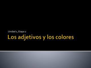 Los  adjetivos y  los  colores
