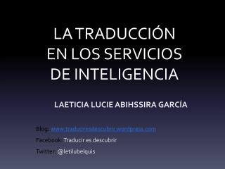 LA TRADUCCIÓN EN LOS SERVICIOS DE INTELIGENCIA