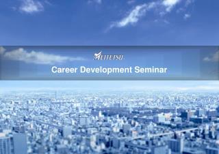 Career D evelopment Seminar