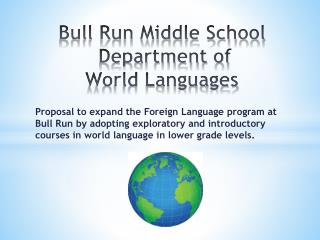 Bull Run Middle School  Department of  World Languages