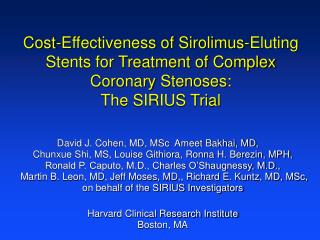 Cost-Effectiveness of Sirolimus-Eluting Stents for Treatment of Complex Coronary Stenoses:  The SIRIUS Trial