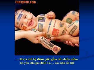 .....10x là thế hệ được gửi gắm rất nhiều niềm  tin yêu của gia đình và..... các nhà tài trợ