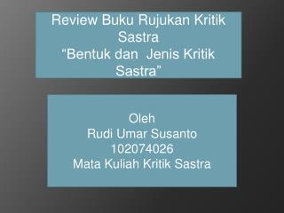 """Review Buku Rujukan Kritik Sastra """"Bentuk dan  Jenis Kritik Sastra"""""""