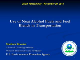 Use of Neat Alcohol Fuels and Fuel Blends in Transportation