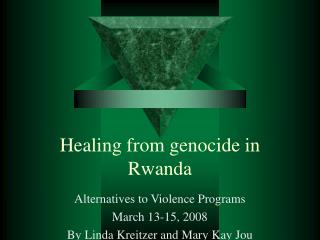 Healing from genocide in Rwanda