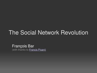 The Social Network Revolution