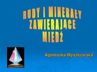 Agnieszka Myszkowska