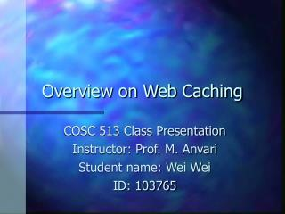 Overview on Web Caching