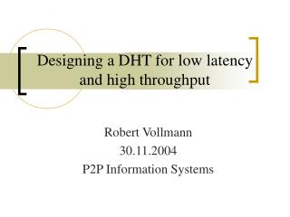 Designing a DHT for low latency and high throughput