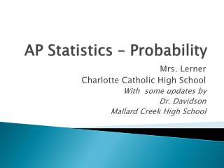 AP Statistics   Probability