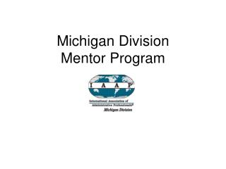Michigan Division Mentor Program