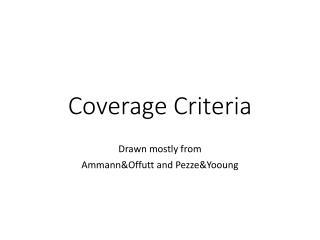 Coverage Criteria