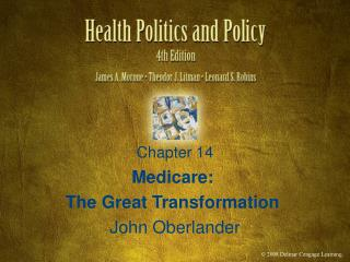 Medicare:  The Great Transformation  John Oberlander