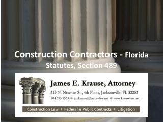 Construction Contractors -  Florida Statutes, Section 489