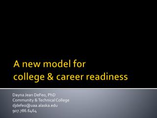 A  new model for  college  & career  readiness