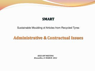 SMART Sustainable  Moulding  of Articles from Recycled  Tyres