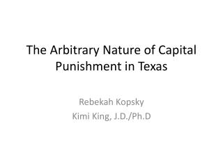 The Arbitrary Nature of Capital Punishment in Texas