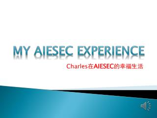 Charles ? AIESEC ?????