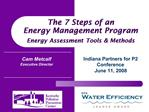 The 7 Steps of an  Energy Management Program  Energy Assessment Tools  Methods