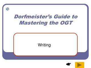 Dorfmeister s Guide to Mastering the OGT