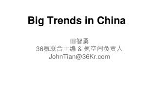 Big Trends in China