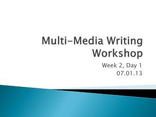 Multi-Media Writing Workshop
