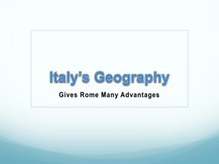 Italy�s Geography