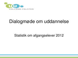 Dialogmøde om uddannelse