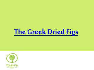 The Greek Dried Figs