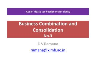 Business Combination and Consolidation  No.3