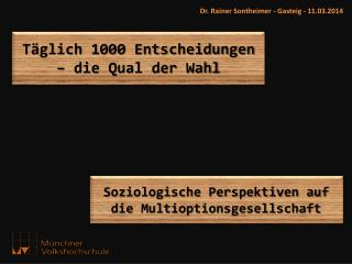 Dr. Rainer Sontheimer - Gasteig - 11.03.2014