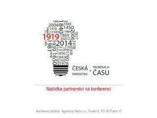 Konferenci pořádá:  Agentura  Xact  s.r.o., Ruská 8, 101 00 Praha 10