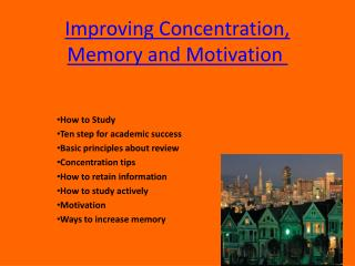 Improving Concentration, Memory and Motivation