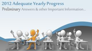 2012  Adequate Yearly  Progress