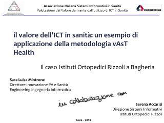 il valore dell'ICT in sanità: un esempio di applicazione della metodologia vAsT Health