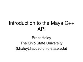 Introduction to the Maya C API