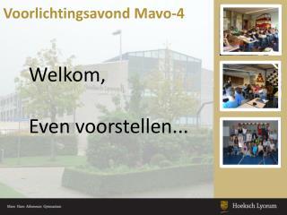 Voorlichtingsavond  Mavo-4