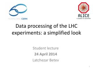 Data processing of the LHC experiments: a simplified look