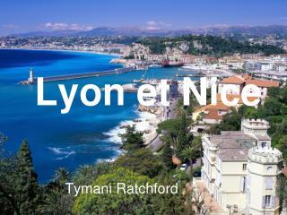 Lyon et Nice