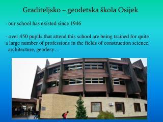 Graditeljsko – geodetska škola Osijek